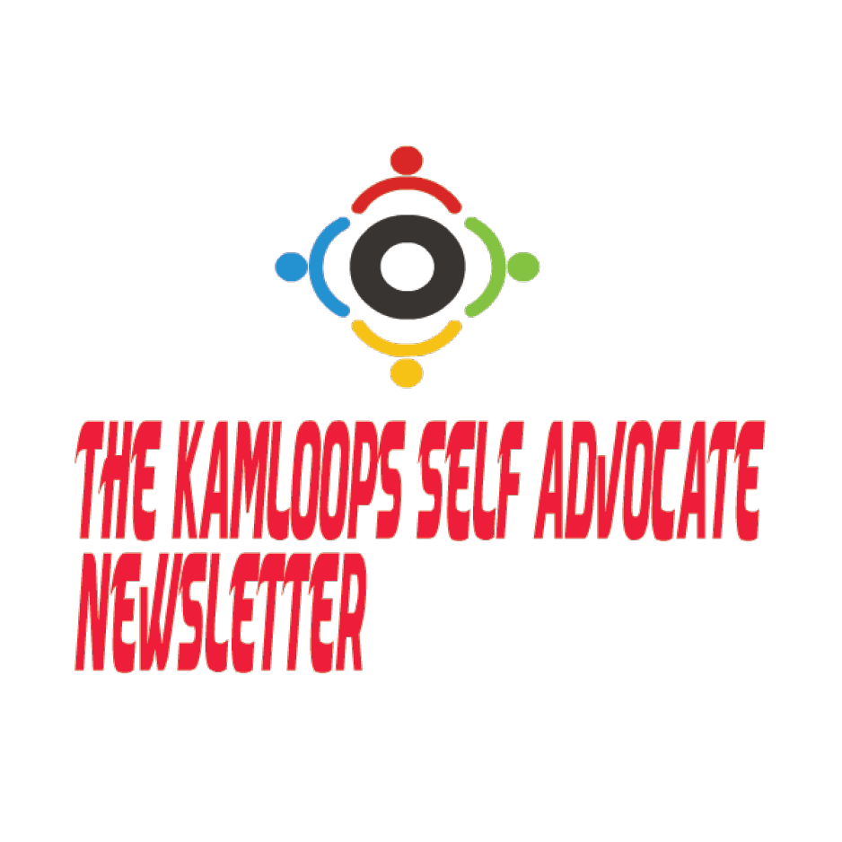 The Kamloops Self-Advocate Newsletter
